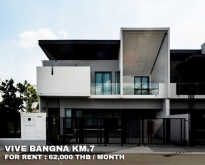 FOR RENT VIVE BANGNA KM.7 3 BEDS 4 BATHS 62000 THB